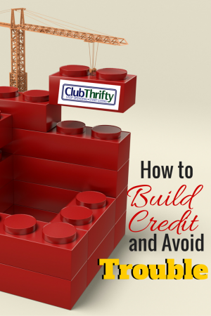 Managing your credit can be an important part of building a financial toolbox. Learn why you should build your credit early and how to avoid trouble later.