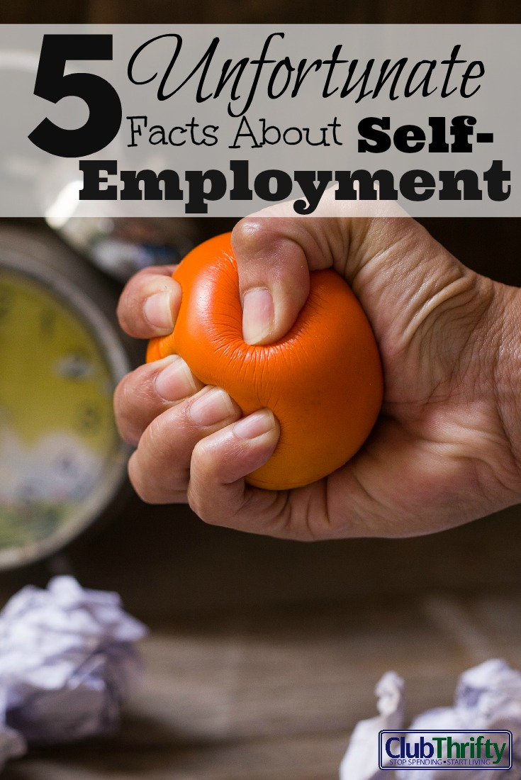 Working for myself is awesome, but it's not all gravy. There are some unfortunate facts about self-employment you should know before making the leap.