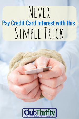 Never pay credit card interest with this simple trick. Read the juicy details in this post.