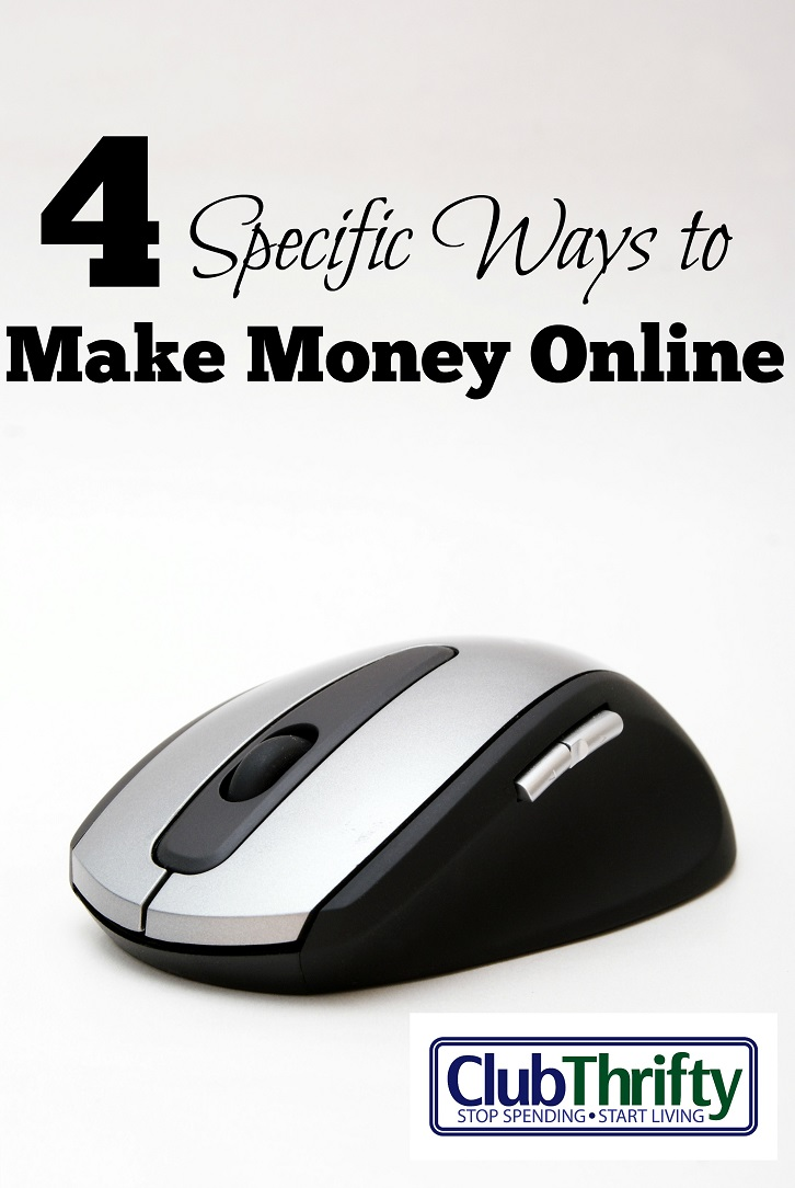When writers talk about making extra money online, most are pretty vague about how to do it. Here are 4 specific ways you can make money online today!