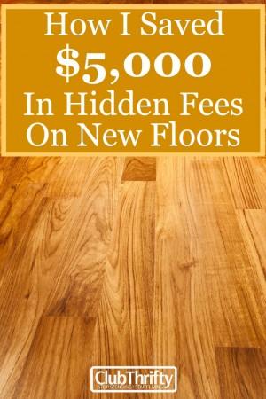 How I Saved Over 5k In Hidden Fees On New Floors