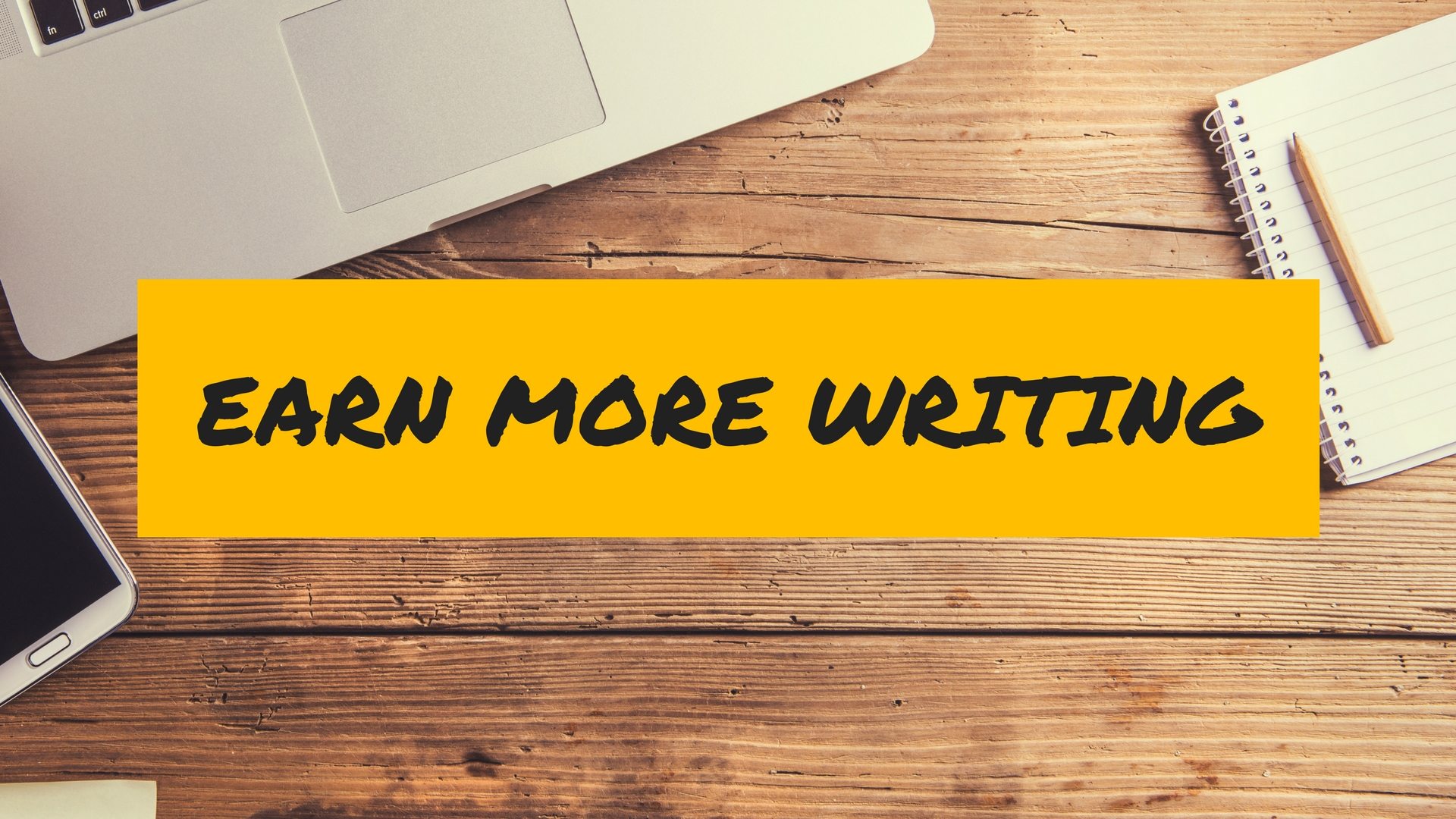 "5 Ways to Earn $100 in a Few Hours (Plus Presale Open for ""Earn More Writing"" Course!)"