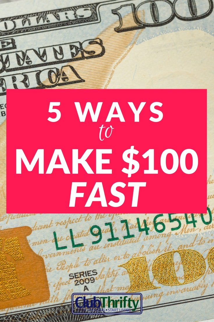 I'm always looking for simple ways to make money. Here are 5 quick ways to make $100!