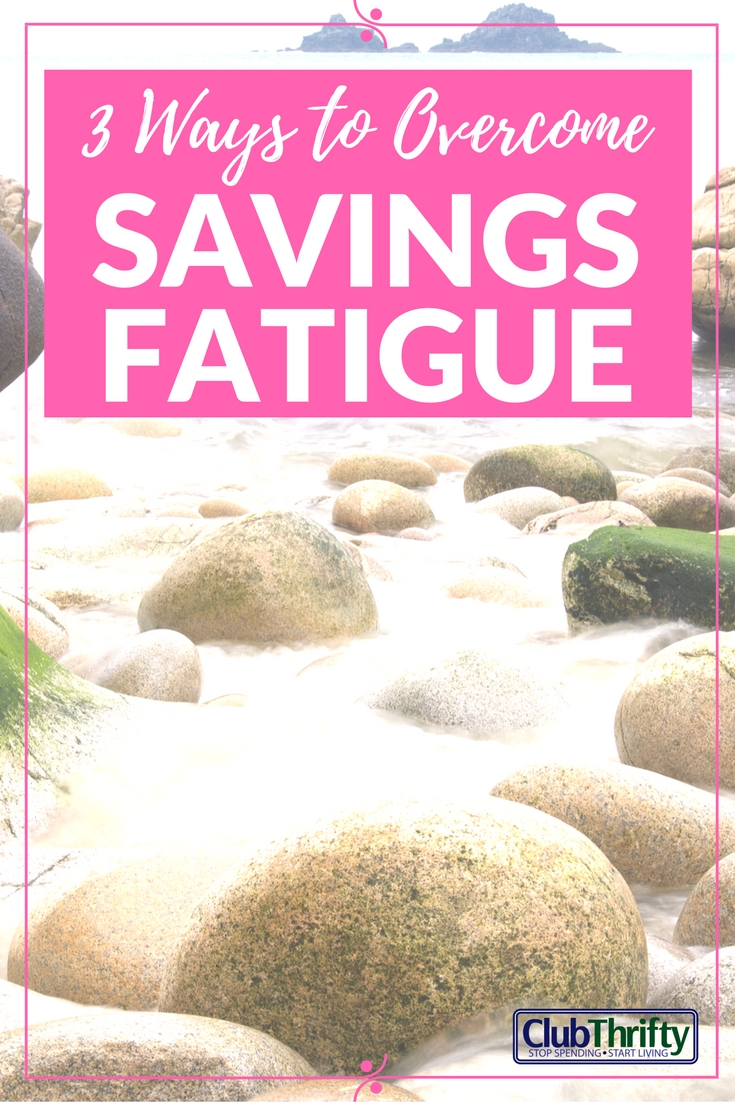 When you begin saving, it's all new and exciting... until savings fatigue sets in! Here are some quick tips for staying motivated while destroying debt.