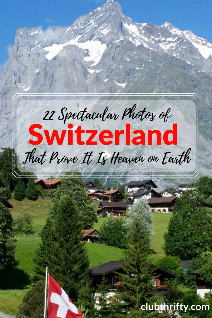 Are you going to Switzerland? You need to see it to believe it. Here are 22 spectacular photos of Switzerland that prove why it is paradise!