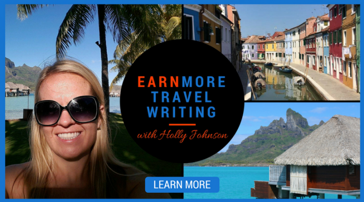 Earn More Travel Writing