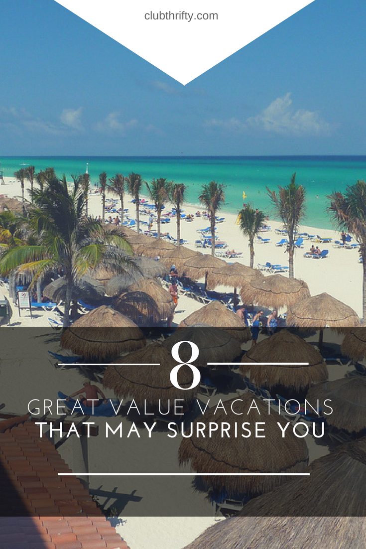 09b0f6f5817 Searching for great value vacations but don t know where to start  These 8